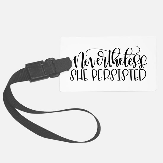 Nevertheless, She Persisted Luggage Tag