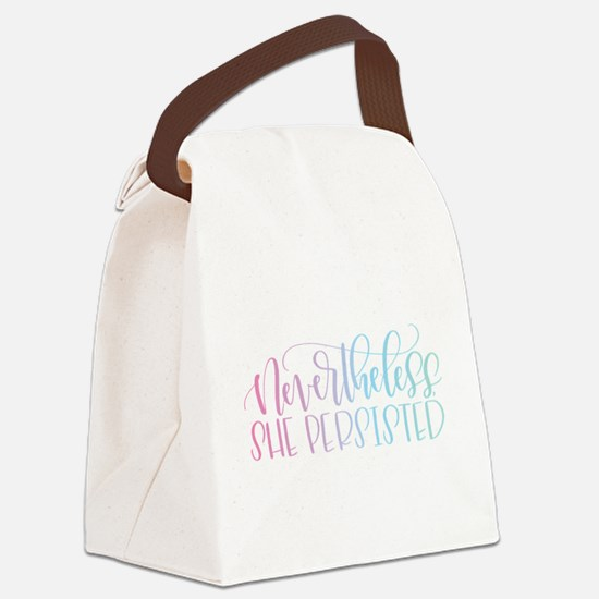 Nevertheless, She Persisted rainb Canvas Lunch Bag