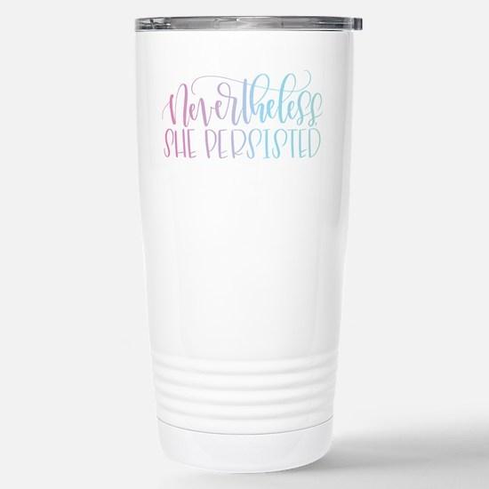 Nevertheless, She Persi Stainless Steel Travel Mug