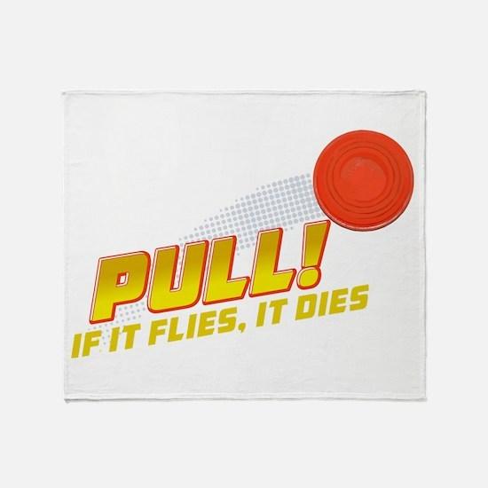 Pull! Trap Shooting Throw Blanket