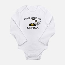 Don't Make Me Call My Nonna Body Suit