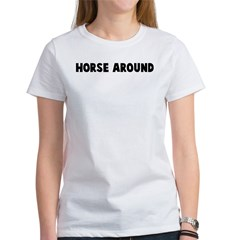 Horse around Tee