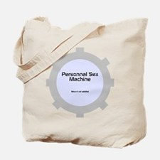 Personnal Sex Machine Tote Bag