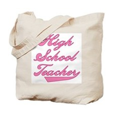 High School Teacher Pink Text Tote Bag