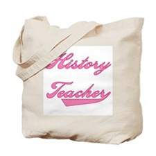 History Teacher Pink Text Tote Bag