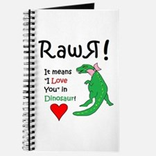 Rawr Means I Love You In Dinosaur Journal