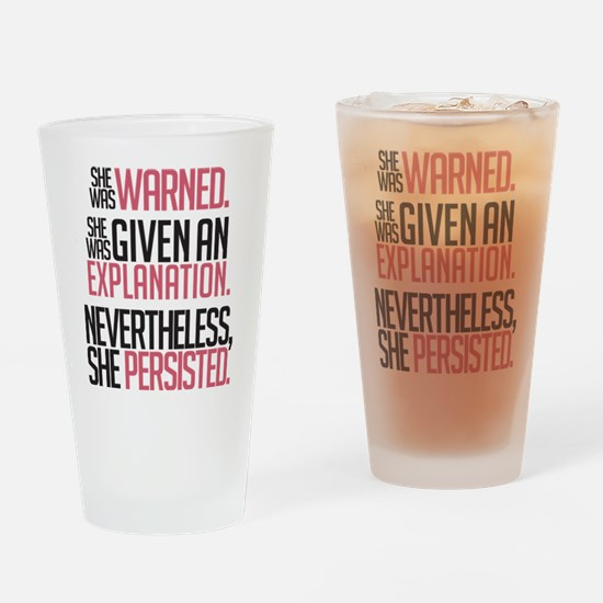 Nevertheless, She Persisted. Drinking Glass