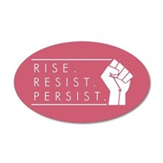 Rise. Resist. Persist. Wall Decal