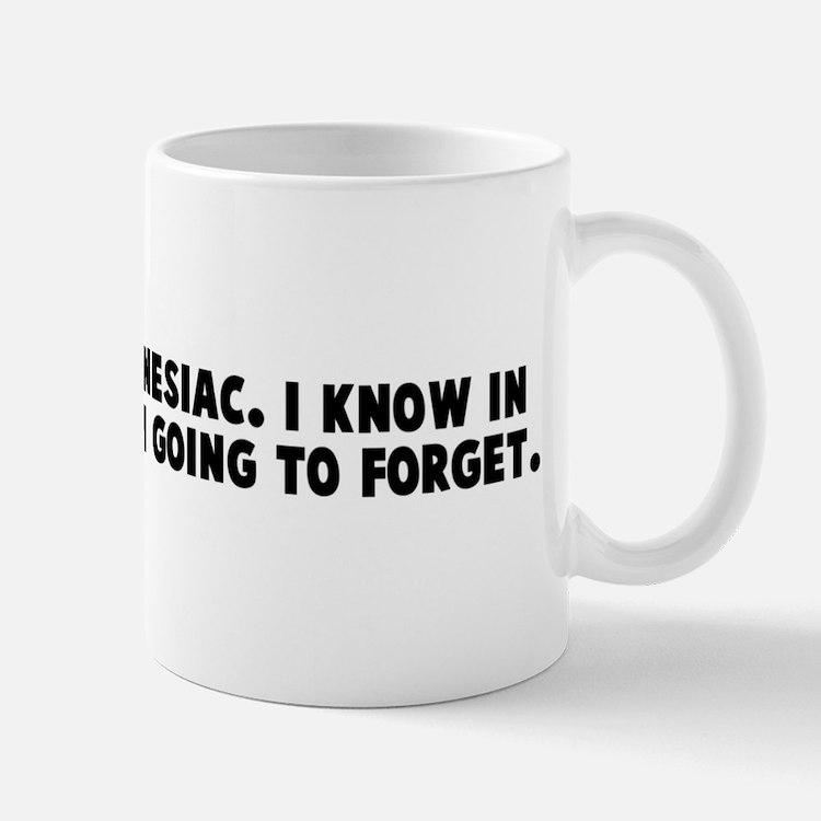I am a psychic amnesiac I kno Mug