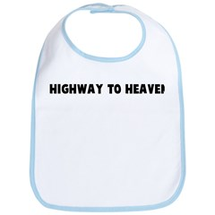 Highway to heaven Bib
