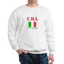 Full Blooded Italian Sweatshirt
