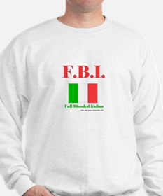 Full Blooded Italian Sweatshirt