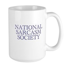 """National Sarcasm Society"" MugMug"