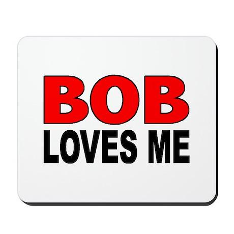 BOB LOVE Mousepad