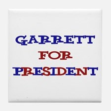 Garrett for President  Tile Coaster