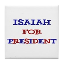 Isaiah for President  Tile Coaster