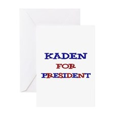Kaden for President Greeting Card