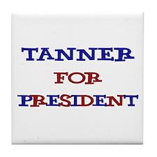 Tanner for President  Tile Coaster