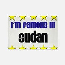 I'm Famous in Sudan Rectangle Magnet