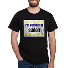 I'm Famous in Sudan T-Shirt