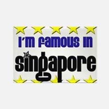 I'm Famous in Singapore Rectangle Magnet