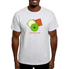 cooking is art T-Shirt
