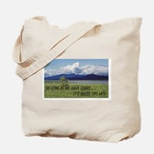 WE have TODAY Tote Bag