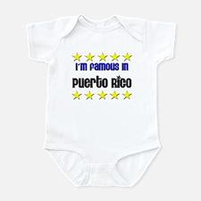 I'm Famous in Puerto Rico Infant Bodysuit