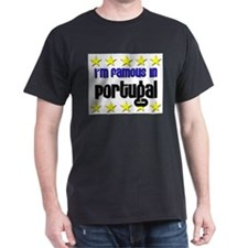 I'm Famous in Portugal T-Shirt