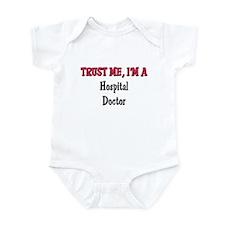 Trust Me I'm a Hospital Doctor Infant Bodysuit