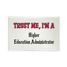 Trust Me I'm a Higher Education Administrator Rect