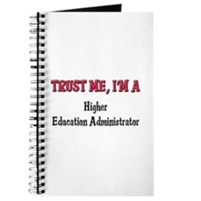 Trust Me I'm a Higher Education Administrator Jour