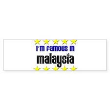 I'm Famous in Malaysia Bumper Bumper Sticker