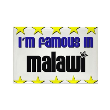 I'm Famous in Malawi Rectangle Magnet