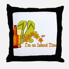 I'm On Island Time Throw Pillow