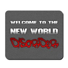 <b>NEW WORLD DISORDER</b><br>Mousepad