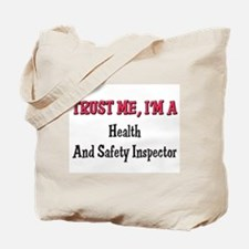 Trust Me I'm a Health And Safety Inspector Tote Ba