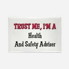 Trust Me I'm a Health And Safety Adviser Rectangle
