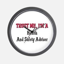 Trust Me I'm a Health And Safety Adviser Wall Cloc