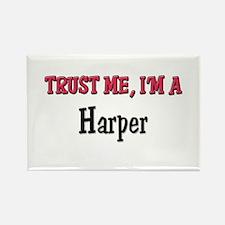 Trust Me I'm a Harper Rectangle Magnet