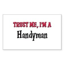 Trust Me I'm a Handyman Rectangle Decal