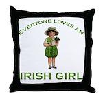 Everyone Loves an Irish Girl Throw Pillow