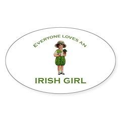 Everyone Loves an Irish Girl Oval Decal