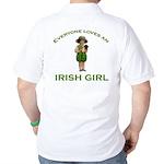 Everyone Loves an Irish Girl Golf Shirt