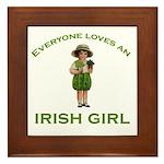 Everyone Loves an Irish Girl Framed Tile