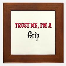 Trust Me I'm a Grip Framed Tile