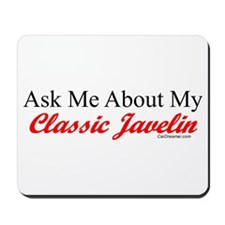"""Ask About My Javelin"" Mousepad"