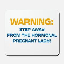 Hormonal & Pregnant Mousepad