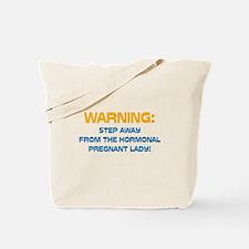 Hormonal & Pregnant Tote Bag