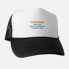 Hormonal & Pregnant Trucker Hat